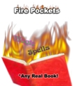 Any Book - Fire Book Gimmick - Fire Pockets   <img border=&quot;0&quot; src=&quot;http://kapmagic.com/products_pictures/FREEshippingw5w.gif&quot; width=&quot;175&quot; height=&quot;50&quot;></p>