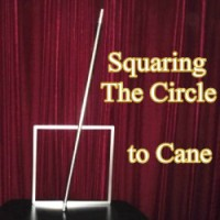 Squaring The Circle to Cane <img border=&quot;0&quot; src=&quot;http://kapmagic.com/products_pictures/FREEshippingw5w.gif&quot; width=&quot;175&quot; height=&quot;50&quot;></p>